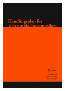 """Horisont presenterar """"Handlingsplan för den nutida konstmusiken"""""""